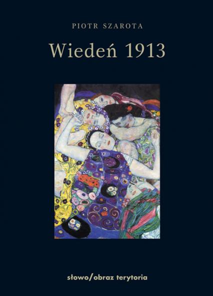 Wiedeń 1913 - Piotr Szarota   okładka