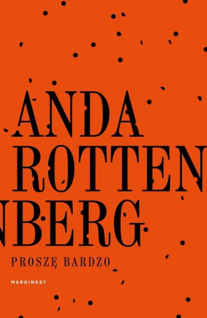 Proszę bardzo - Anda Rottenberg | okładka