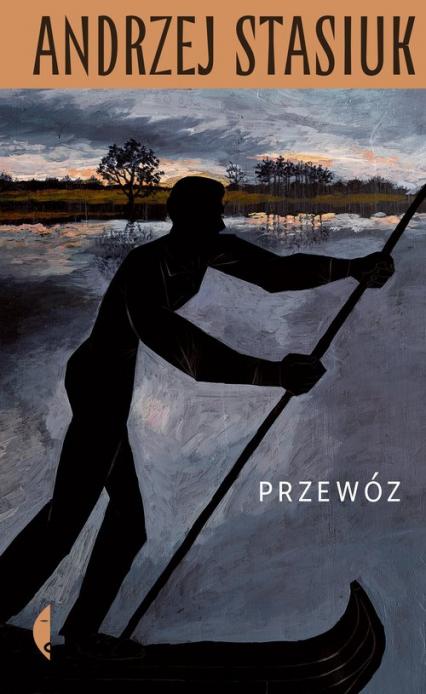 Przewóz - Andrzej Stasiuk   okładka