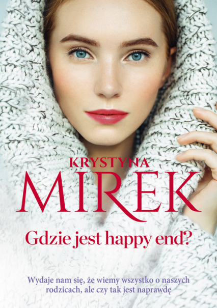Gdzie jest happy end? Wielkie Litery - Krystyna Mirek | okładka