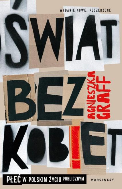Świat bez kobiet Płeć w polskim życiu publicznym - Agnieszka Graff | okładka