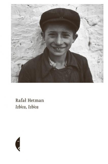 Izbica, Izbica - Rafał Hetman | okładka