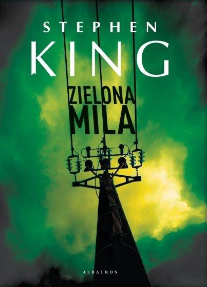 Zielona mila - Stephen King   okładka