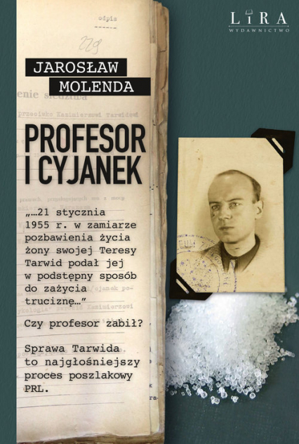 Profesor i cyjanek - Jarosław Molenda   okładka