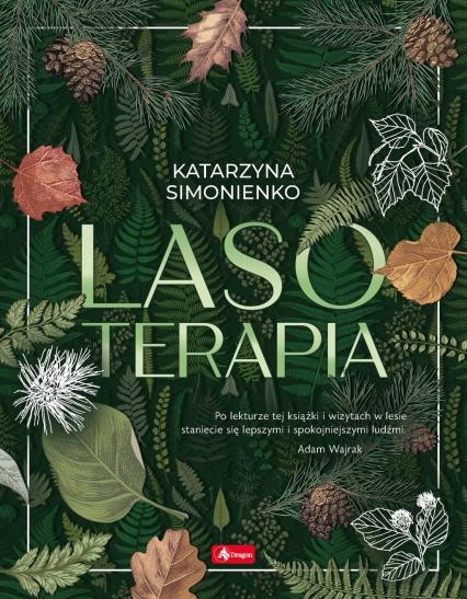 Lasoterapia - Katarzyna Simonienko | okładka
