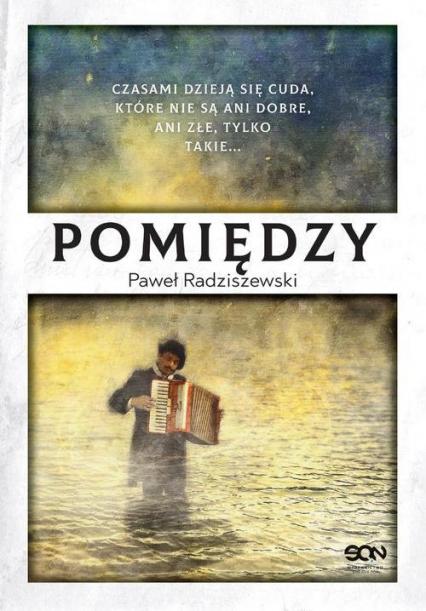 Pomiędzy - Paweł Radziszewski   okładka
