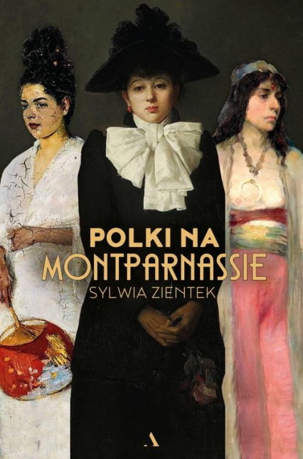 Polki na Montparnassie - Sylwia Zientek | okładka