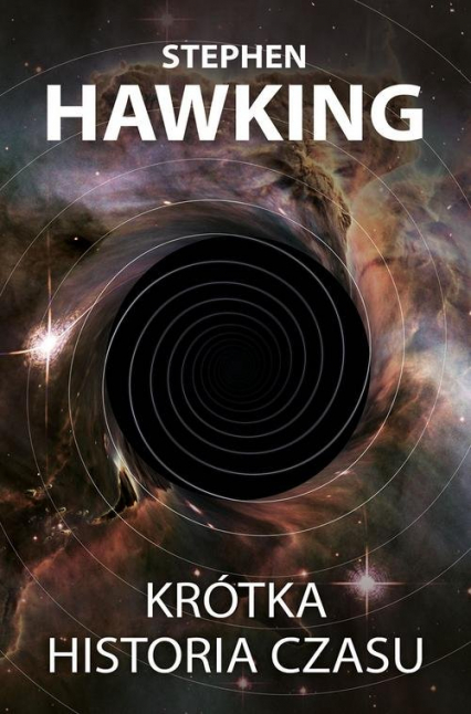 Krótka historia czasu - Stephen Hawking   okładka