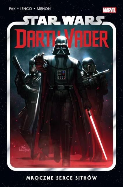 Star Wars Darth Vader Mroczne serce Sithów Tom 1 - Greg Pak | okładka