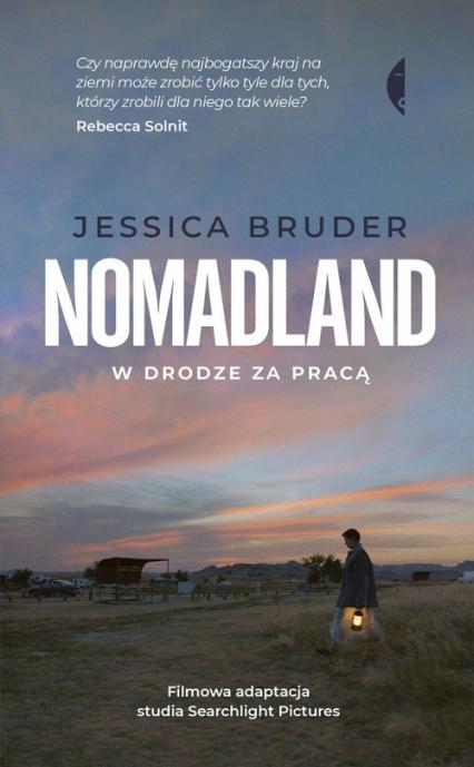 Nomadland W drodze za pracą - Jessica Bruder   okładka