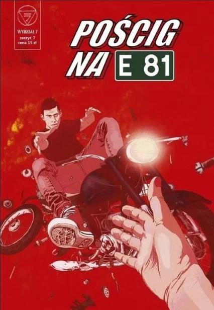 Wydział 7 Pościg na E81 - zbiorowa Praca   okładka