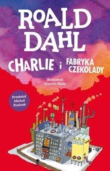Charlie i fabryka czekolady  - Roald Dahl | okładka