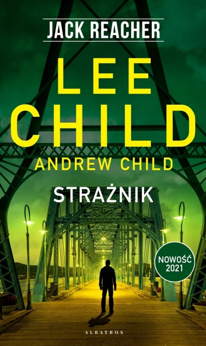 Jack Reacher. Tom 25. Strażnik  - Andrew Child, Lee Child | okładka