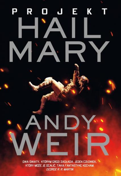 Projekt Hail Mary - Andy Weir   okładka