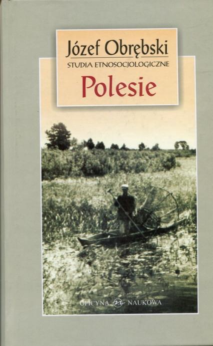 Polesie Studia etnosocjologiczne - Józef Obrębski   okładka