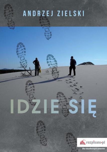 Idzie się - Andrzej Zielski | okładka