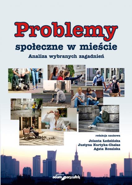 Problemy społeczne w mieście Analiza wybranych zagadnień -    okładka