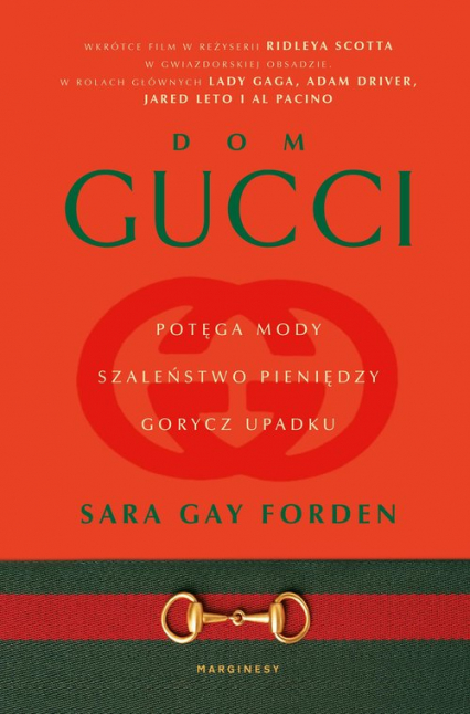 Dom Gucci Potęga mody, szaleństwo pieniędzy, gorycz upadku - Sara Forden   okładka