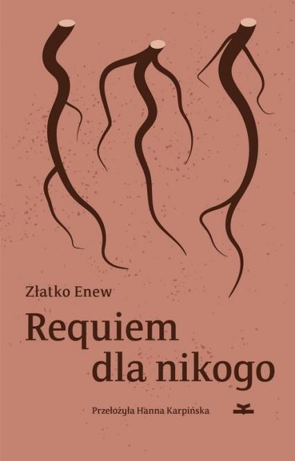 Requiem dla nikogo - Złatko Enew | okładka