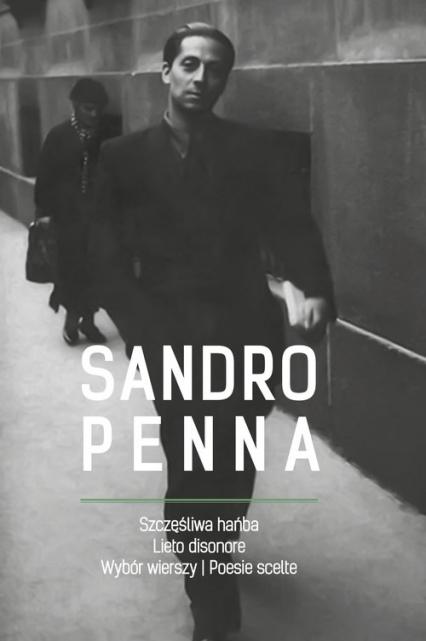Szczęśliwa hańba Wybór wierszy / Lieto disonore Poesie scelte - Sandro Penna   okładka