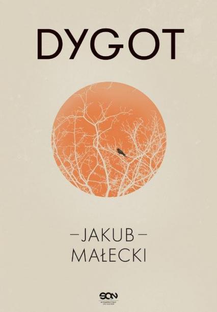 Dygot - Jakub Małecki | okładka