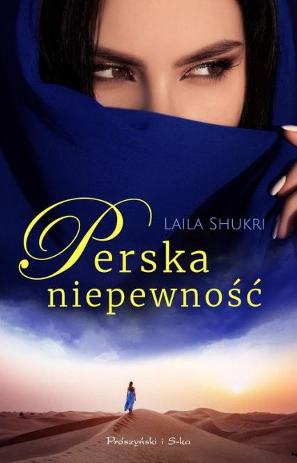 Perska niepewność - Laila Shukri   okładka