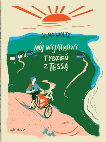 Mój wyjątkowy tydzień z Tessą - Anna Woltz | okładka