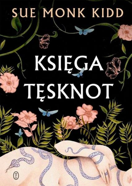 Księga tęsknot - Kidd Sue Monk | okładka
