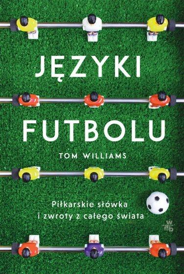 Języki futbolu - Tom Williams   okładka