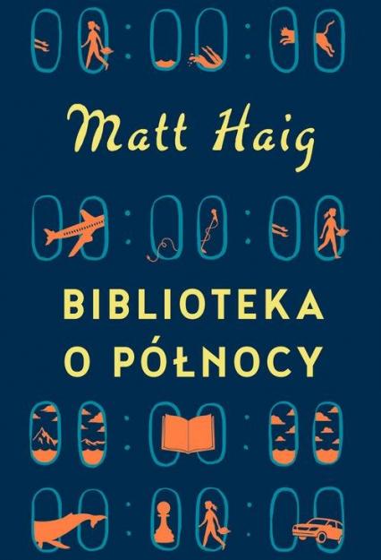 Biblioteka o Północy - Matt Haig   okładka