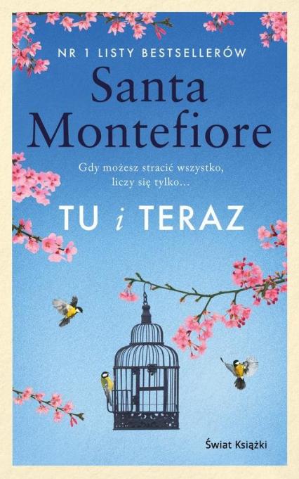 Tu i teraz - Santa Montefiore   okładka