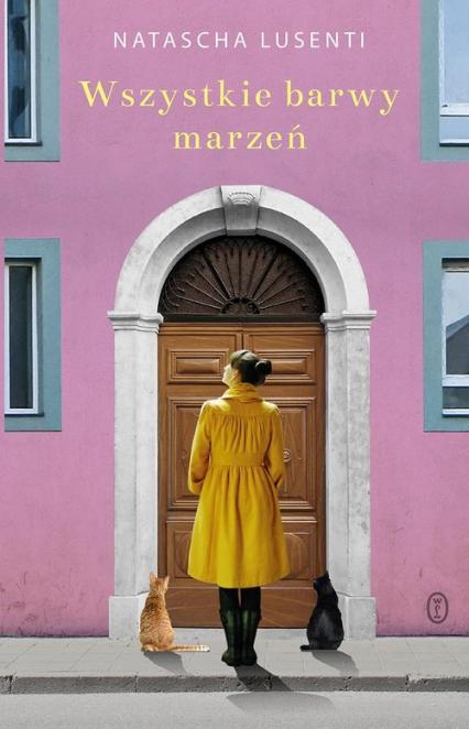 Wszystkie barwy marzeń - Natascha Lusenti   okładka