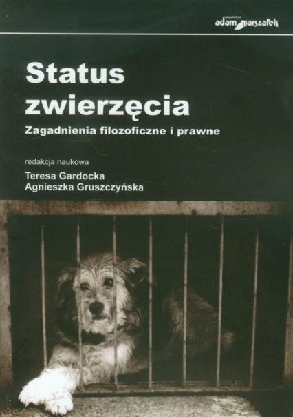 Status zwierzęcia Zagadnienia filozoficzne i prawne -    okładka