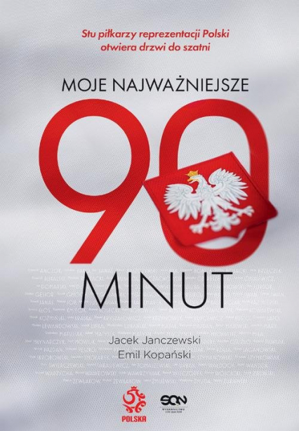 Moje najważniejsze 90 minut - Janczewski Jacek, Kopański Emil   okładka