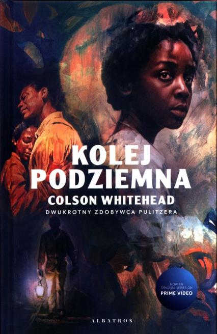 Kolej podziemna - Colson Whitehead   okładka