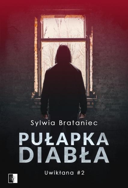 Pułapka diabła  - Sylwia Brataniec | okładka