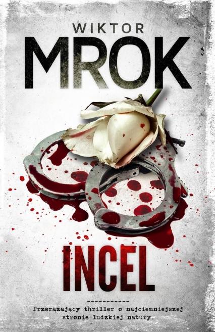 Incel - Wiktor Mrok | okładka