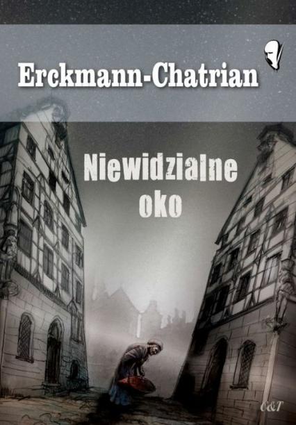 Niewidzialne oko - Erckmann-Chatrian   okładka