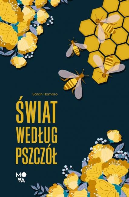 Świat według pszczół - Sarah Hambro | okładka