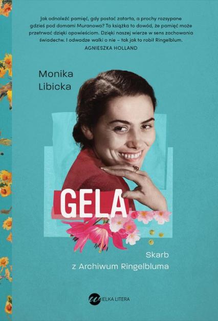 Gela. Skarb z Archiwum Ringelbluma - Monika Libicka | okładka