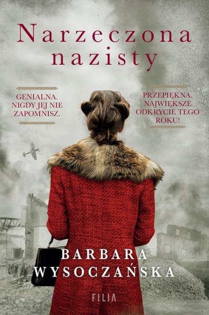 Narzeczona nazisty - Barbara Wysoczańska | okładka