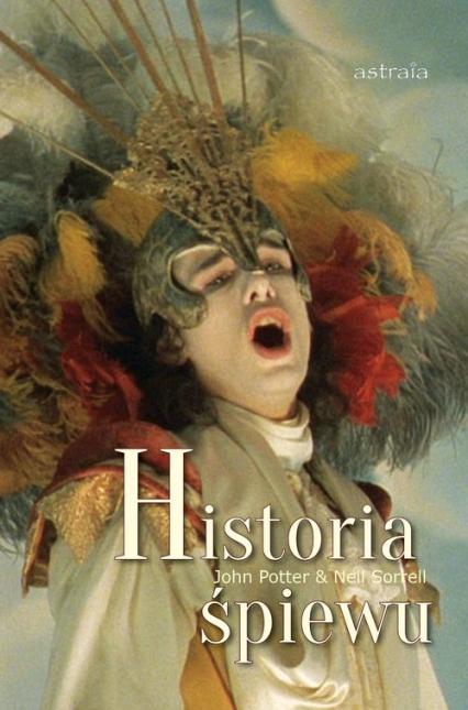 Historia śpiewu - Potter John, Sorrell Neil | okładka