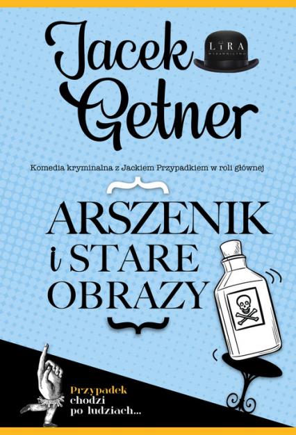 Arszenik i stare obrazy - Jacek Getner   okładka