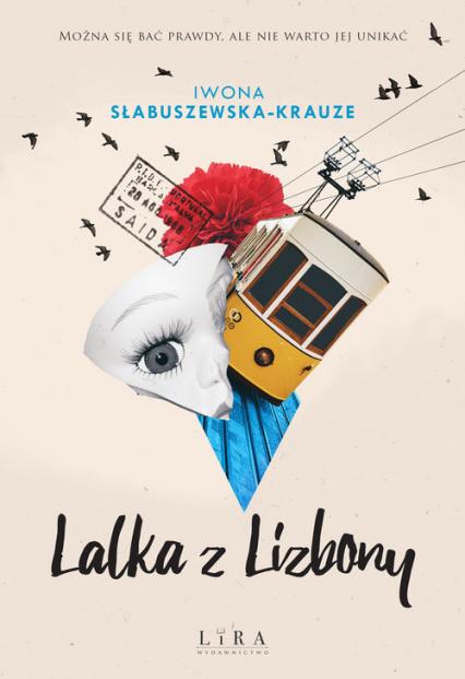 Lalka z Lizbony - Iwona Słabuszewska-Krauze   okładka