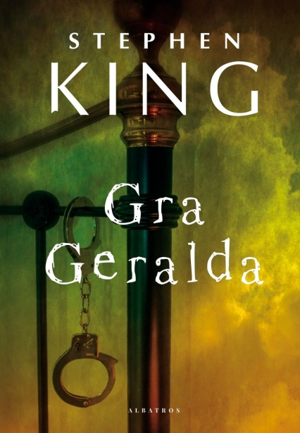 Gra Geralda  - Stephen King   okładka