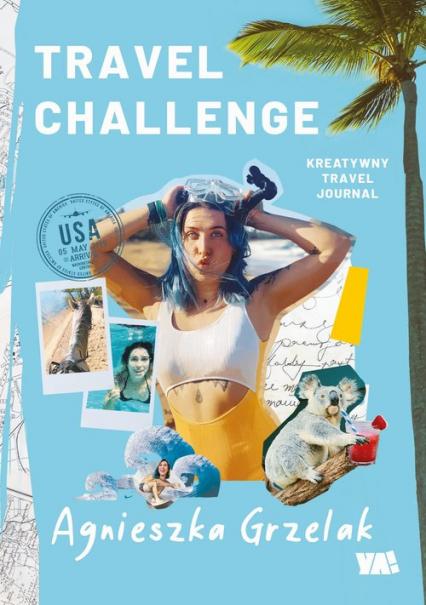 Travel Challenge - Agnieszka Grzelak   okładka
