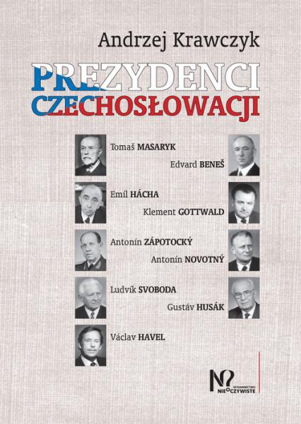 Prezydenci Czechosłowacji - Andrzej Krawczyk   okładka