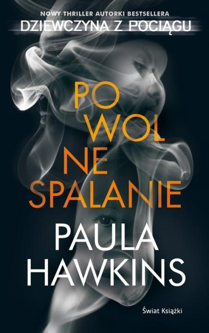 Powolne spalanie - Paula Hawkins   okładka