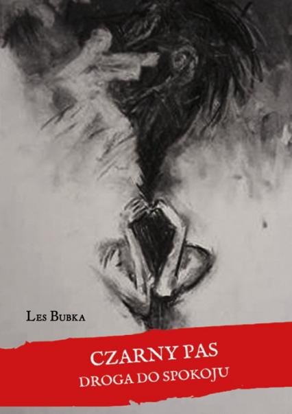 Czarny Pas Droga do spokoju - Bubka Les | okładka