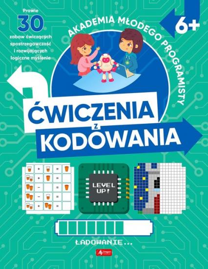 Akademia młodego programisty Ćwiczenia z kodowania - Żarowska-Mazur Alicja, Mazur Dawid | okładka